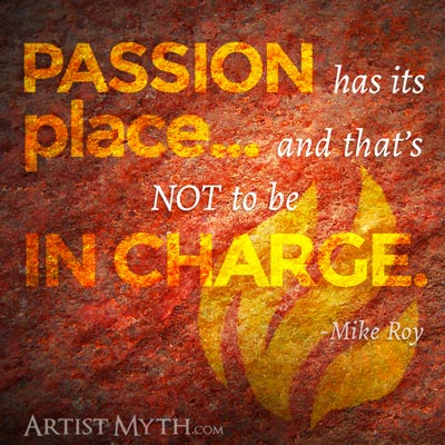 Passion has its place
