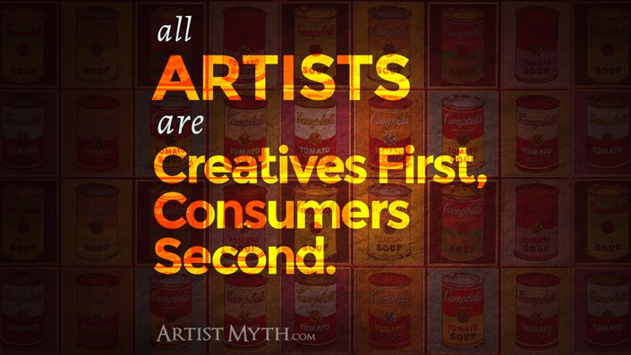 Artists are creatives first, consumers second.